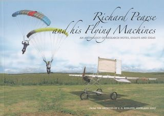 Richard Pearse and his Flying Machines