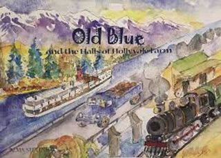 Old Blue and the Halls of Hollyvale Farm
