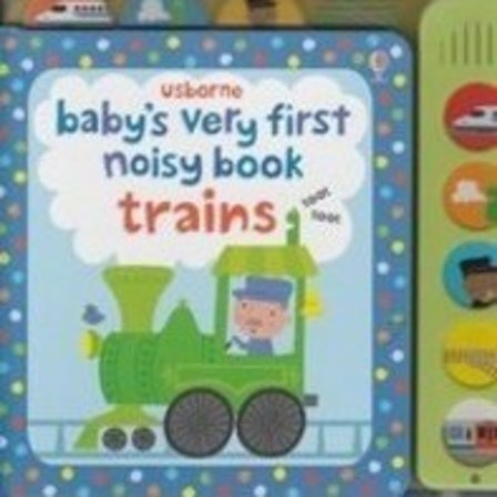 Baby's very first noisy book Trains